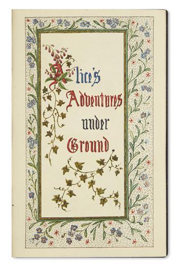 (CHILDRENS LITERATURE.) CARROLL, LEWIS [Dodgson, Charles Lutwidge]. Alice's Adventures Under Ground.