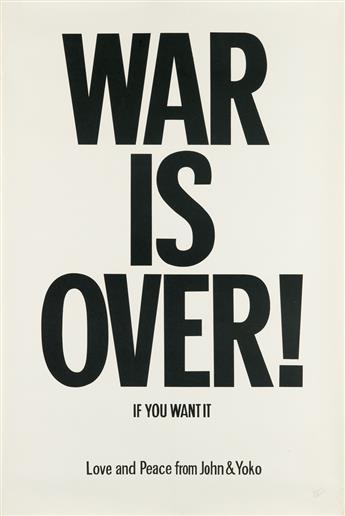 JOHN LENNON (1940-1980) & YOKO ONO (1933- ). WAR IS OVER! / IF YOU WANT IT. 1969. 30x20 inches, 76x50 cm.