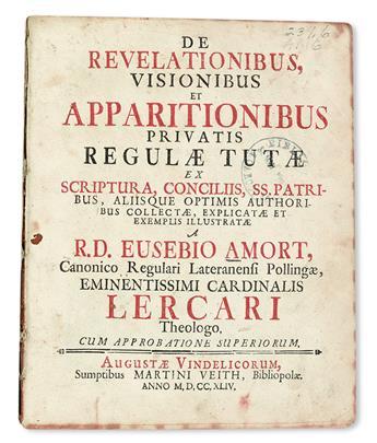 AMORT, EUSEBIUS. De revelationibus, visionibus et apparitionibus privatis regulae tutae.  1744