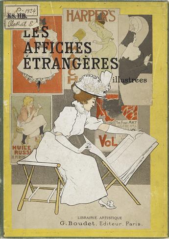 ERNEST MAINDRON (1838-1907). LES AFFICHES ÉTRANGÈRES. Bound volume. 1897. 12x9 inches, 31x23 cm. G. Boudet. Paris.