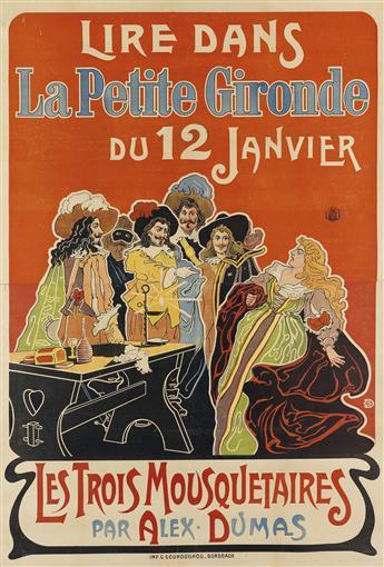MONOGRAM UNKNOWN. LA PETITE GIRONDE / LES TROIS MOUSQUETAIRES. 1901. 47x32 inches, 120x81 cm. G. Gounouilhou, Bordeaux.