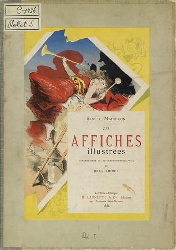 ERNEST MAINDRON (1838-1907). LES AFFICHES ILLUSTRÉES. Two bound volumes. 1886 & 1896. Each approximately 12x9 inches, 30x23 cm.