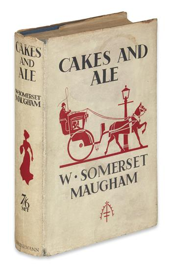 MAUGHAM, W. SOMERSET. Cakes And Ale, or the Skeleton in the Cupboard.