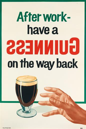 DESIGNER UNKNOWN. AFTER WORK - HAVE A GUINNESS ON THE WAY BACK. Circa 1960. 60x29 inches, 152x75 cm. [Mills & Rockley, Coventry.]