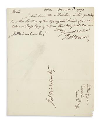 MORRIS, ROBERT. Brief Autograph Letter Signed, Robt Morris, to his business partner John Nicholson: