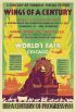 WINGS OF A CENTURY / WORLDS FAIR CHICAGO. 1934. 41x27 inches. Neely Printing Company, Chicago.