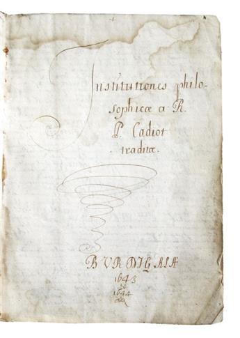 MANUSCRIPT.  Institutiones philosophicae a R. P. Cadiot traditae.  Manuscript in Latin on paper.  1643-44