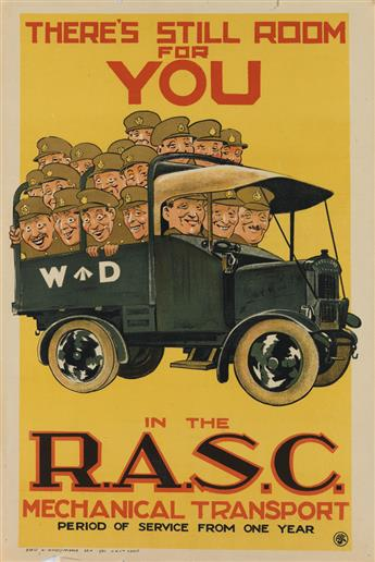 DESIGNER UNKNOWN. THERES STILL ROOM FOR YOU / IN THE R.A.S.C. MECHANICAL TRANSPORT. Circa 1920. 29x19 inches, 75x50 cm. J.W. Ltd.