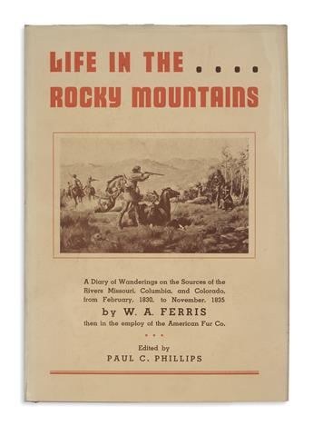 (WEST.) Ferris, W.A. Life in the Rocky Mountains: A Diary of Wanderings . . . from February 1830 to November 1835.