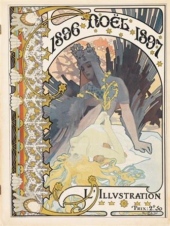 COVER BY ALPHONSE MUCHA (1860-1939). LILLUSTRATION / NOËL. Magazine. 1896. 15x11 inches, 40x29 cm. Ducourtioux & Huillard, [Paris.]