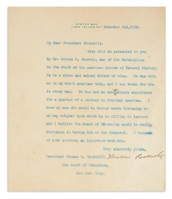 ROOSEVELT, THEODORE. Three Typed Letters Signed: one to Thomas W. Churchill, two to naturalist George Kruck Cherrie.