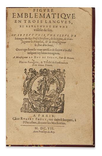 CLAVIÈRE, ÉTIENNE DE. Figure Emblématique en Trois Langues.  1607