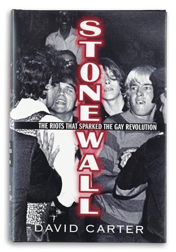 DAVID CARTER  Stonewall; the Riots that Sparked the Gay Revolution.