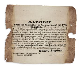 (SLAVERY AND ABOLITION.) Stephen, Robert. Runaway slave broadside: Ranaway from the subscriber . . . a negro man named Daniel.