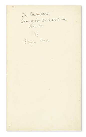 NAIDU, SAROJINI. Complete galley proof of her book The Broken Wing mounted to recto pages bound into a book, Signed 7 times, including