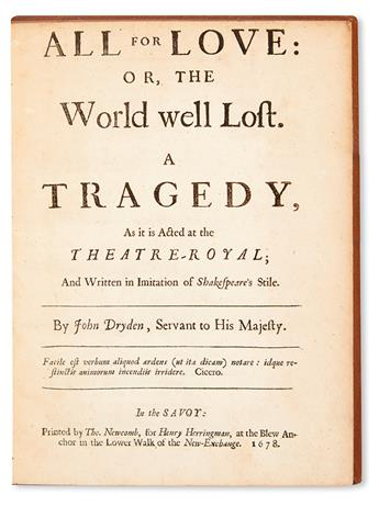 SHAKESPEARE, WILLIAM.  Dryden, John. All for Love; or, The World Well Lost. A Tragedy.  1678
