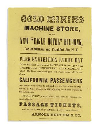 (CALIFORNIA.) Buffum, Arnold. Gold Mining Machine Store, in the New Eagle Hotel Building . . . California Passengers