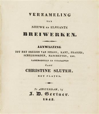 (NEEDLEWORK / CHRISTINE SLUTER / DUTCH WOMEN ARTISTS.) Verzalamling van Nieuwe en Elegante Breiwerken.