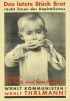 JOHN HEARTFIELD (1891-1968) DAS LETZTE STUCK BROT. 1932. 55x38 inches. S. Malz, Berlin.