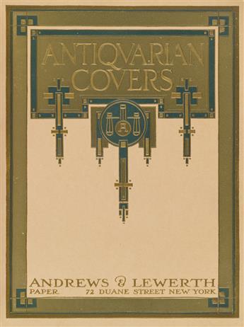 (BOOK ARTS / PRINTING.) Andrews & Lewerth. Antiquarian Covers.
