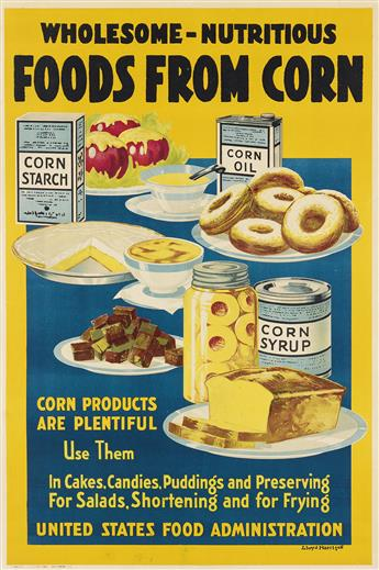 LLOYD HARRISON (DATES UNKNOWN). FOODS FROM CORN. Circa 1918. 30x20 inches, 76x50 cm. Harrison-Landauer-Inc., Baltimore.
