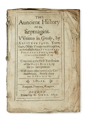 ARISTEAS, pseud. The auncient History of the Septuagint.  1633