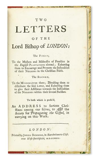 (SLAVERY AND ABOLITION.) GIBSON, EDMUND. Two Letters of the Lord Bishop of London: The First To the Masters and Mistresses in the Engli