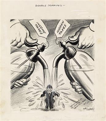 (CARTOONS) RUBE GOLDBERG. Double Soaking. Income Taxes/Hidden Taxes.
