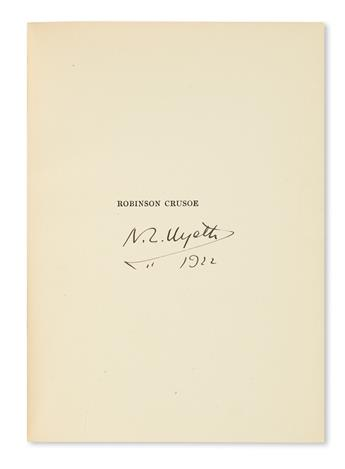 WYETH, N.C. Daniel Defoe. Robinson Crusoe. Dated and Signed, on the first half-title.
