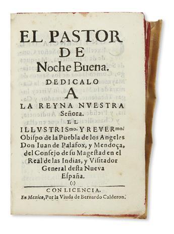 (MEXICAN IMPRINT--1644.) Palafox y Mendoza, Juan de. El pastor de noche buena.