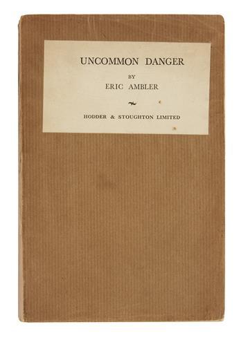 AMBLER, ERIC. Uncommon Danger.