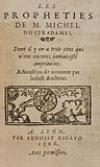NOSTRADAMUS, MICHEL DE.  1568 [i. e., 1568-80?]  Les Propheties.