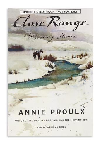 PROULX, ANNIE. Group of 4 Signed Advance Copies.