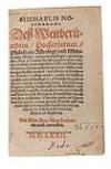 NOSTRADAMUS, MICHEL DE.  1572  Zwey Bücher, darinn warhafftiger, gründtlicher, und volkomner bericht gegeben wirt [etc.].