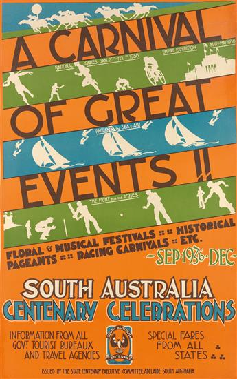 DESIGNER UNKNOWN. A CARNIVAL OF GREAT EVENTS!! / SOUTH AUSTRALIA CENTENARY CELEBRATIONS. 1936. 39x25 inches, 101x63 cm.