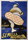 OGALOP (MARIUS ROSSILLON, 1867-1946) LE COUP DE LA SEMELLE MICHELIN. 1913. 62 x 45 inches. Chaix, Paris.
