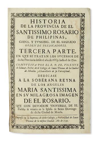 PHILIPPINES  SALAZAR. Historia de la Provincia de el Santíssimo Rosario de Philipinas, China, y Tunking . . . Tercera Parte. 1742