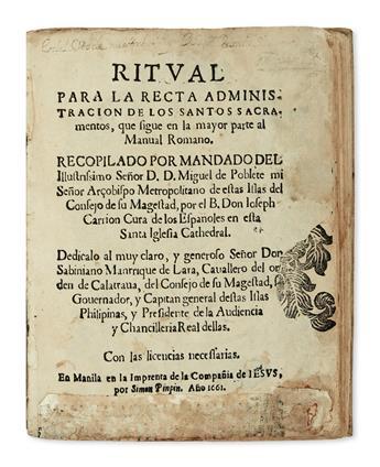 PHILIPPINES  CATHOLIC LITURGY.  Ritual para la Recta Administración de los Santos Sacramentos. 1661. Lacks last 6 leaves.