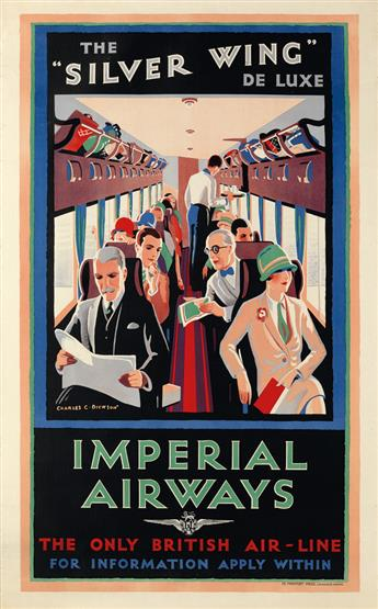 CHARLES C. DICKSON (DATES UNKNOWN). IMPERIAL AIRWAYS / THE SILVER WING DE LUXE. Circa 1927. 40x24 inches, 101x63 cm. De Montfort Pres