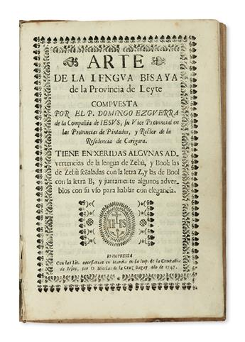 PHILIPPINES  EZGUERRA, DOMINGO, S. J. Arte de la Lengua Bisaya de la Provincia de Leyte.  1747