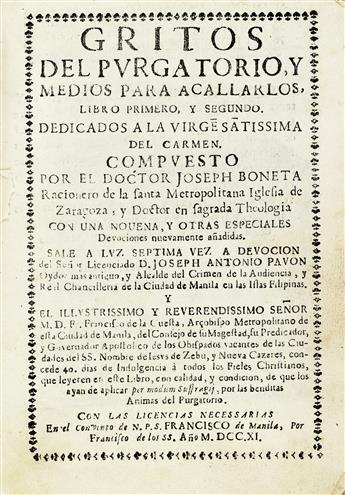 PHILIPPINES  BONETA Y LAPLANA. JOSEPH. Gritos del Purgatorio, y Medios para acallarlos.  1711