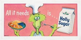 ADVERTISING DR. SEUSS [THEODOR GEISEL]. All it needs is...Holly Sugar./Crazy Chef with Pie.