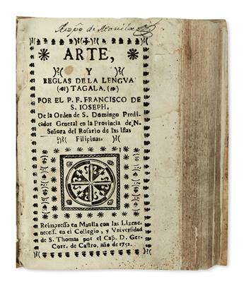 PHILIPPINES  SAN JOSÉ, FRANCISCO DE. Arte y Reglas de la Lengua Tagala.  1752.  Lacks one leaf.