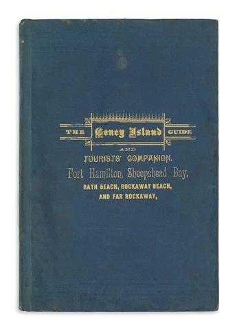 (NEW YORK CITY.) Tracy, J. Perkins. The Tourists Companion and Guide to Coney Island, Fort Hamilton, Bath Beach,