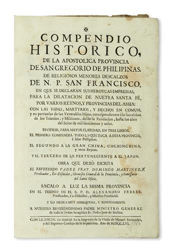 PHILIPPINES  MARTÍNEZ, DOMINGO. Compendio Histórico de la Apostólico Provincia de San Gregorio de Philipinas. 1756