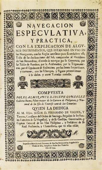 PHILIPPINES  GONZÁLEZ CABRERA BUENO, JOSÉ. Navegación Especulativa, y Práctica.  1734