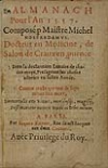 NOSTRADAMUS, MICHEL DE.  1556  Almanach pour lAn 1557.
