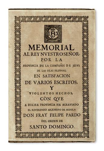 PHILIPPINES  [XARAMILLO, ANTONIO MATÍAS. J.] Memorial al Rey Nuestro Señor por la Provincia de la Compañia de Jesus [etc.]. 1689-90?