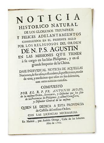 PHILIPPINES  MOZO. Noticia Histórico Natural de los Gloriosos Triumphos . . . por los Religiosos del Orden de . . . S. Agustín.  1763