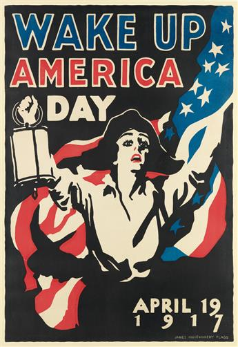 JAMES MONTGOMERY FLAGG (1870-1960). WAKE UP AMERICA DAY. 1917. 39x27 inches, 101x69 cm.